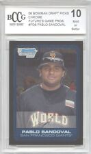 PABLO SANDOVAL Giants 2006 Bowman Chrome Draft rookie BGS BCCG 10 MINT !!