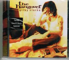 CD - GILBY CLARKE - THE HANGOVER (Guns 'n' Roses)  # MINT / NEU IN OVP  #F20#
