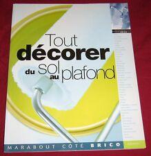 MARABOUT COTE BRICO / TOUT DECORER DU SOL AU PLAFOND