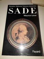 """M. LEVER """"Donatien Alphonse François, marquis de Sade"""" Biographie Fayard, 1991."""