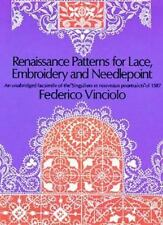 Renaissance Patterns for Lae, Embroidery and Needlepoint