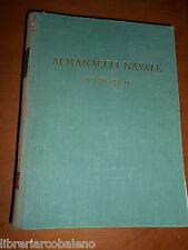 ALMANACCO NAVALE 1939 XVII - MINISTERO DELLA MARINA