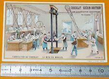 CHROMO GUERIN-BOUTRON 1905-1910 FABRICATION DU CHOCOLAT LA MISE EN MOULES