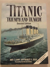 Titanic: Triumph and Tragedy by John P. Eaton and Charles A. Haas - SIGNED COPY