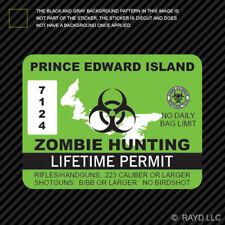 Prince Edward Island Zombie Hunting Permit Sticker Self Adhesive Vinyl Canada pe