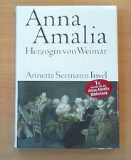 Anna Amalia. Herzogin von Weimar von Annette Seemann (Neu!!! In Folie!!!)