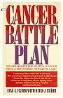 A Cancer Battle Plan: Six Strategies for Beating C