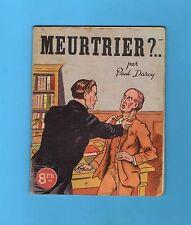 ►MEURTRIER - PAUL DARCY -  PARIS O.P.L. - 1946