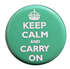 """KEEP CALM AND CARRY ON GREEN - Pinback Badge 1.5"""""""