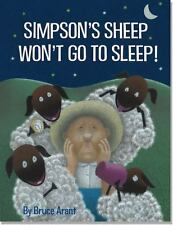 Simpson's Sheep Won't Go to Sleep! by Bruce Arant (2013, Hardcover)