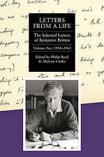 Letters from a Life: The Selected Letters of Benjamin Britten,-ExLibrary