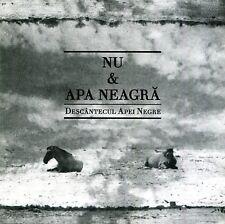 Nu & Apa Neagră – Descântecul Apei Negre / Black Water Incantation (Psych 2011)