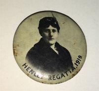 Rare Antique Australian Henley Regatta Suffragette? Pinback Button! Race! C.1919