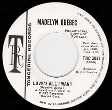 MADELYN QUEBEC Love's All I Want~Northern Soul dj 45 on TANGERINE TRC~Dee Ervin