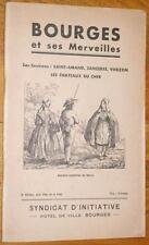 BOURGES ET SES MERVEILLES et environs 1940 Cher Berry Sancerre Vierzon St-Amand
