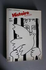Livre scolaire - Histoire - Terminales - Lebrun Zanghellini Picasso Belin