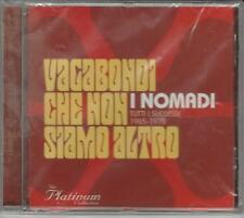 CD  I NOMADI : VAGABONDI CHE NON SIAMO ALTRO  VOL.5 NUOVO SIGILLATO