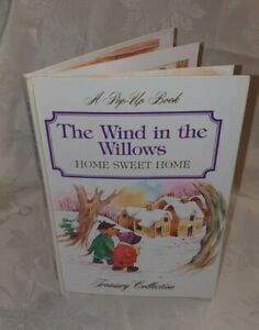A Pop-up Book: The Wind In The Willows: Home Sweet Home, Treasury Collection