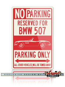 BMW 507 Roadster Reserved Parking Only 12x18 Aluminum Sign - German Classic Car