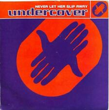 "Undercover - Never Let Her Slip Away - 7"" Record Single"
