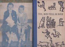 VG 1930 Signed Ltd 1st Ed Yes Boys will be Boys William J Marsh Age 12 H. Hoover