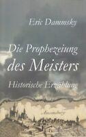 Die Prophezeiung des Meisters: Dammsky, Eric