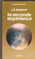 J.D.Jeppson - La seconde expérience - Denoël présence du futur 1976 - S.F.