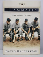 The Teammates: A Portrait of a Friendship by Halberstam, David - MLB Boston