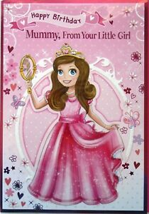 """Cute Princess """"MUMMY FROM YOUR LITTLE GIRL"""" Birthday Card"""