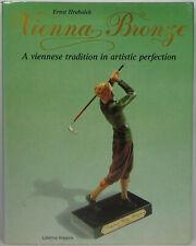 Wiener Bronzen Vienna Bronze Miniaturen der Jahrhundertwende Hrabalek Buch book