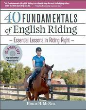 40 Fundamentals of English Riding: Essential Lessons in Riding Right (Book & DVD