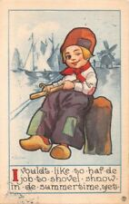 DUTCH BOY~SHOVEL SNOW IN DE SUMMERTIME~BERNHARDT WALL ARTIST SIGN POSTCARD 1913
