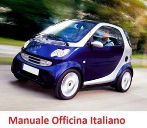 Smart (W450) Fortwo (2003/2007) Manuale Officina Riparazione ITALIANO