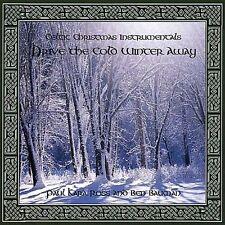 PAUL KARA ROSS/BEN BAUMAN - CELTIC CHRISTMAS INSTRUMENTALS: DRIVE THE COLD WINTE