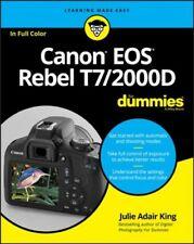 Canon Eos Rebel T7/2000d for Dummies, Paperback by King, Julie Adair, Like Ne...