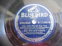"Glenn Miller It Happened in Sun Valley 11263 Kiss Bluebird 78rpm 10"" 198-5DH"
