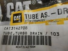 314-2708 NEW OEM CATERPILLAR TURBO DRAIN TUBE GENUINE CAT 3142708