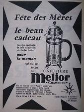 PUBLICITÉ DE PRESSE 1961 CAFETIÈRE MELIOR CHAMBORD VERRE PYREX - ADVERTISING