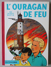 JACQUES MARTIN  **  LEFRANC T.2. L'OURAGAN DE FEU  **  EO BELGE 1961 TTBE+/NEUF!