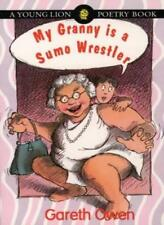 My Granny is a Sumo Wrestler (Young Lion poetry books),Gareth Owen