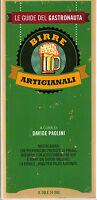 Birre artigianali. Le guide del gastronauta -D.Paolini- Libro nuovo in Offerta!