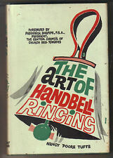 THE ART OF HANDBELL RINGING - Nancy Poore Tufts H/B D/J Bell Ringing