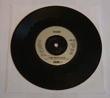 "Vixen How Much Love 7"" Single A1 B1 Pressing - EX"