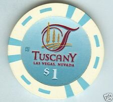 TUSCANY CASINO LAS VEGAS $1 CHIP (NEW) E2908