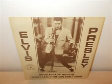Elvis Presley . Good Rockin Tonight / I Care If The Sun Don't Shine . Sun Repro
