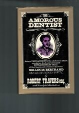 The Amorous Dentist - A True Story With Bountiful Illustrations - Robert Travers