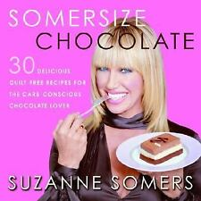 SOMERSIZE CHOCOLATE Somers, Suzanne Hardcover