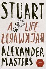 Stranger Than... - Stuart: A Life Backwards,Alexander Masters