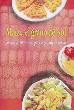 MAIZ - EL GRANO DEL SOL Recetas Recipes Cuban Cuisine Cook Book Food Cocina Cuba