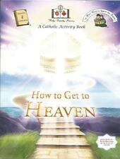 How To Get To Heaven A Catholic Activity Book